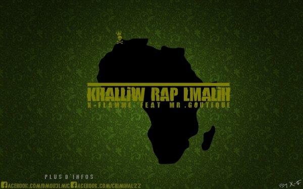 KHALIW RAP L'MALIH (2011)