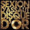L'Apogée / Sexion D'Assaut -_- Disque D'Or (2012)