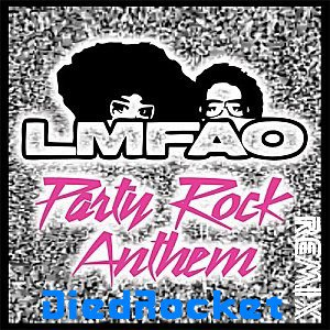 "Remix de ""Party Rock Anthem"" de LMFAO"