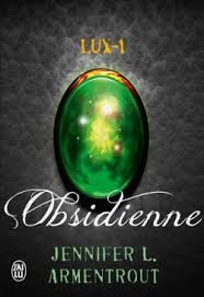 Chronique: Lux-1 Obsidienne de Jennifer L. Armentrout