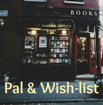 Ma PAL et ma Wish-list