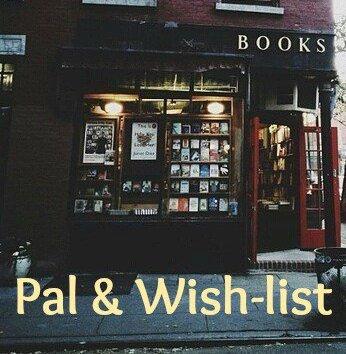 Ma PAL et ma Wish-list