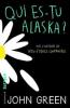 Chronique: Qui es-tu Alaska? de John Green