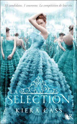 Chronique: La Selection tome 1 de Kiera Cass