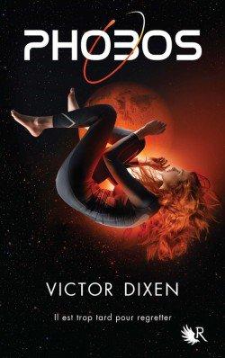 Chronique: Phobos tome 1 de Victor Dixen