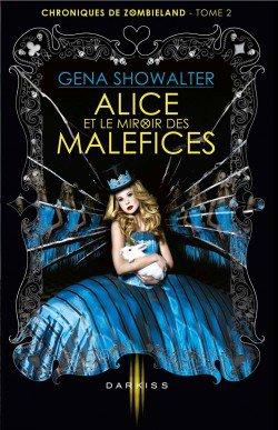 Chronique: Alice et le miroir des maléfices tome 2 de Gena Showalter