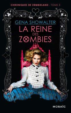 Chronique: La Reine des Zombies tome 3 de Gena Showalter