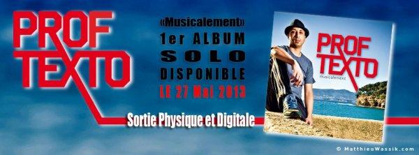 "L' Album ""musicalement"" le 27 Mai 2013!"