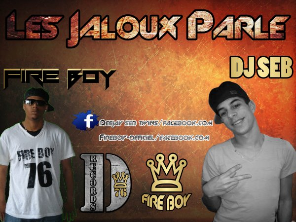 Dead - Records / Fire Boy and Deejay Bes - Les jaloux parle (2012)