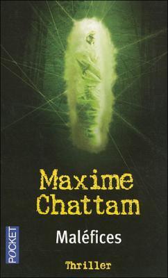 La Trilogie du mal, tome 3 : Maléfices de Maxime Chattam <3 Coup de coeur <3