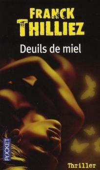 Deuils de miel de Franck Thilliez