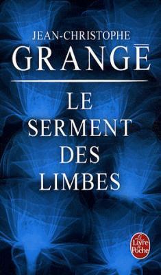 Le Serment des Limbes de Jean-Christophe Grangé