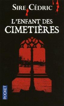 L'Enfant des cimetières de Sire Cédric