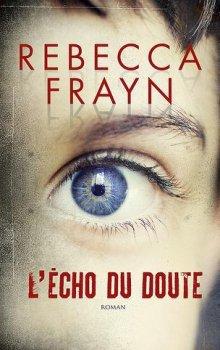 L'écho du doute de Rebecca Frayn