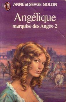 Angélique, tome 01 : Angélique, marquise des anges, partie 1 et partie 2 Anne Golon & Serge Golon