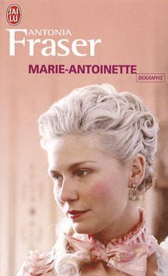 Marie-Antoinette Antonia Fraser