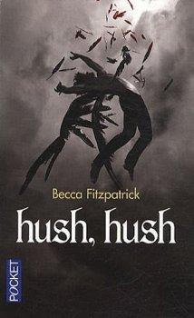 Les Anges déchus, tome 1 : Hush, Hush