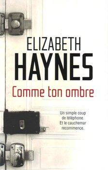 Comme ton ombre Elizabeth Haynes