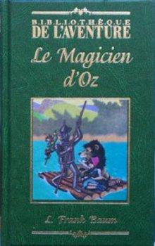 Le Magicien d'Oz L. Frank Baum