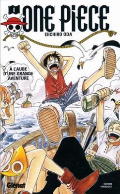 One Piece, tome 01 : À l'aube d'une grande aventure Oda Eiichiro