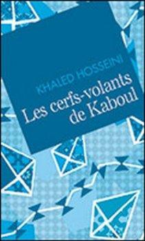Les Cerfs-volants de Kaboul Khaled Hosseini