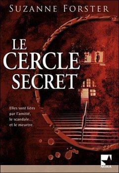 Le cercle secret Suzanne Forster