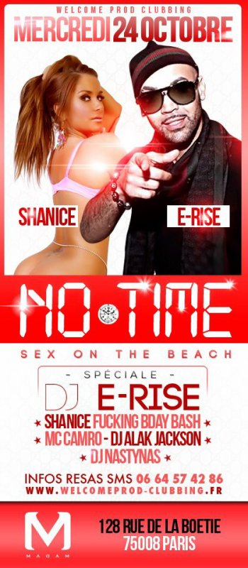 ✬ CE MERCREDI 24/10 - SHANICE F***ING BIRTHDAY BASH & DJ E.RISE - @ NO TIME SEX ON THE BEACH PARTY @ MADAM ✬