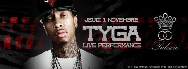 TYGA AFTER SHOW OFFICIEL PLUS GUEST FREE FOR LADIES CE SOIR !!!