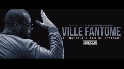 """VILLE FANTOME... FEAT L'institut frappe"""