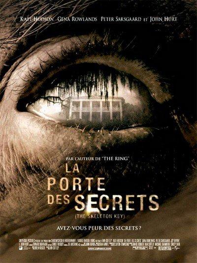 The Skeleton Key (ou La Porte Des Secrets) Film Américain Thriller, Fantastique 2005