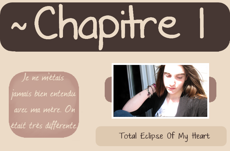 Total Eclipse Of My Heart.                                                            Chapitre 1