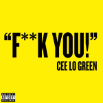 Cee Lo Green- F*** you