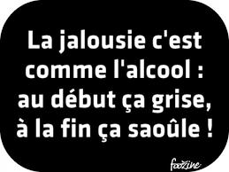 La Jalousie !!!