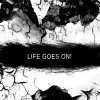 Life Goes On ..