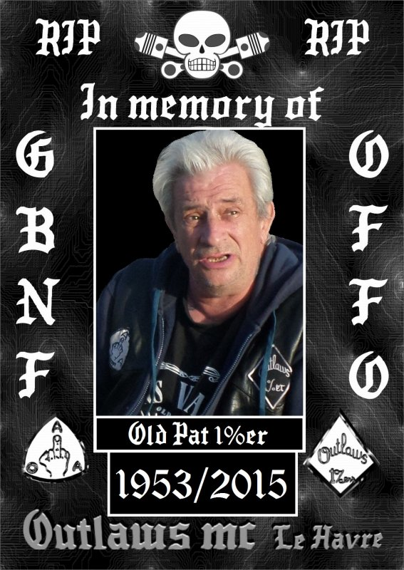 R.I.P OLD PAT 1%ER le havre france