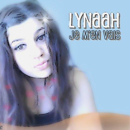 Lynαah - Je M'en Vαis