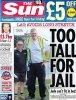 TAILLE : Libéré de prison parce qu'il était trop grand