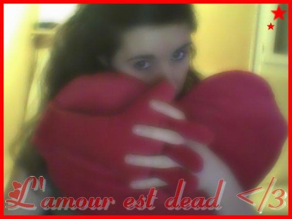 L'amour est dead ..