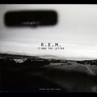E-Bow The Letter / R.E.M - E-Bow The Letter (1996)