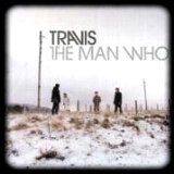 The Man Who / Travis - Turn (1999)