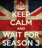 After the Fall... Keep Calm for Waiting Season 3