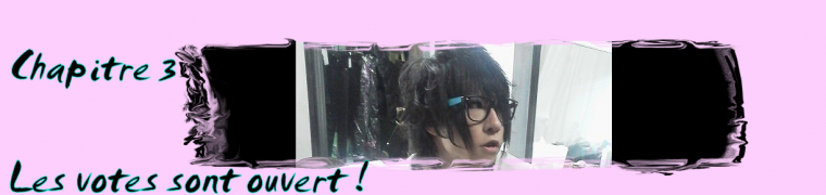 Chapitre 3 (・`ω´・)