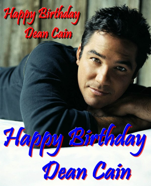 Happy Birthday Dean Cain!