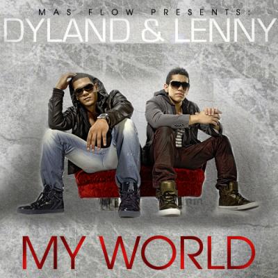 My World / Dyland & Lenny - Loco (2010)