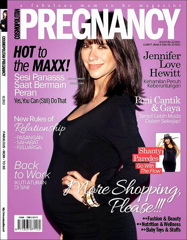 .Jennifer fait la couverture du magazine « Cosmopolitan Pregnancy » d'octobre 2013..