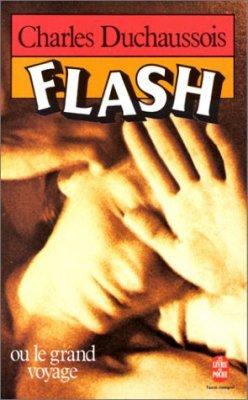 Flash (ou le grand voyage) de Charles Duchaussois