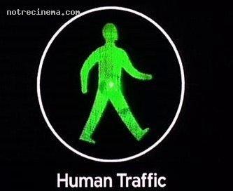 Human Traffic (L'after)