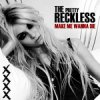 Illustration de 'The Pretty Reckless - Make Me Wanna Die.'