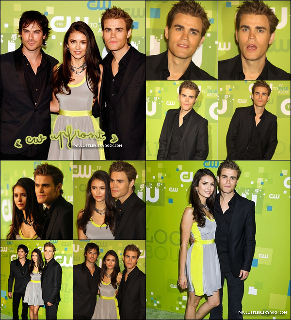 * 19/05/2011 : Paul , Ian Somerhalder & Nina Dobrev à l'événement « The CW Network Upfront » .♦ L'événement « The CW Network Upfront » a pour habitude d'annoncer la grille de programme de la saison 2011/2012 .  *