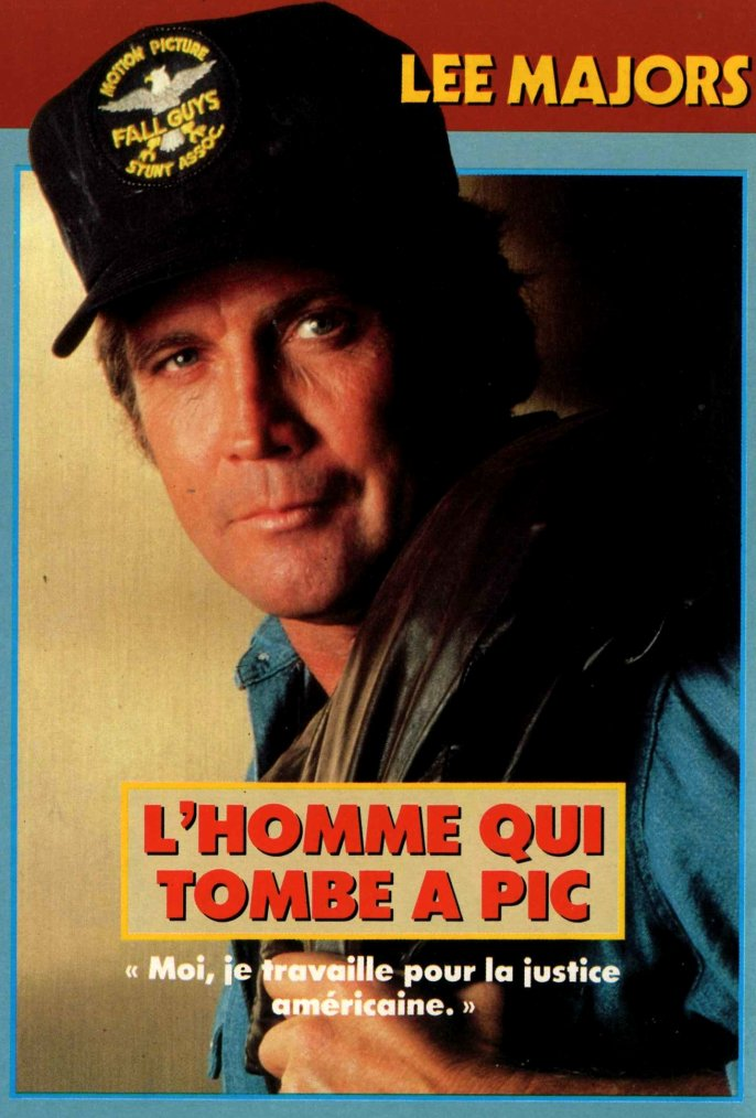 1981 86 Serie T V Quot L Homme Qui Tombe A Pic Quot Quot L Homme Qui Tombe 224 Pic Quot Ou Quot Le Cascadeur